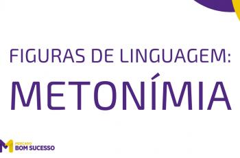Metonímia – Figuras de Linguagem