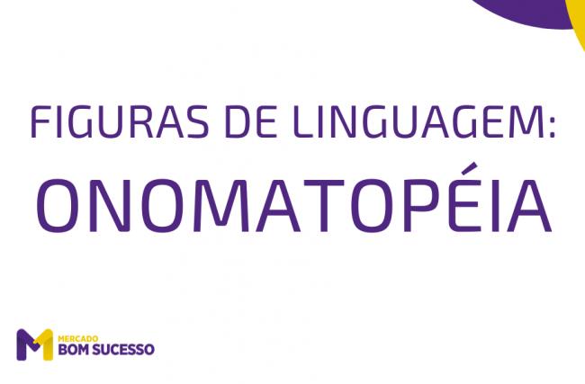 Onomatopéia – Figuras de Linguagem